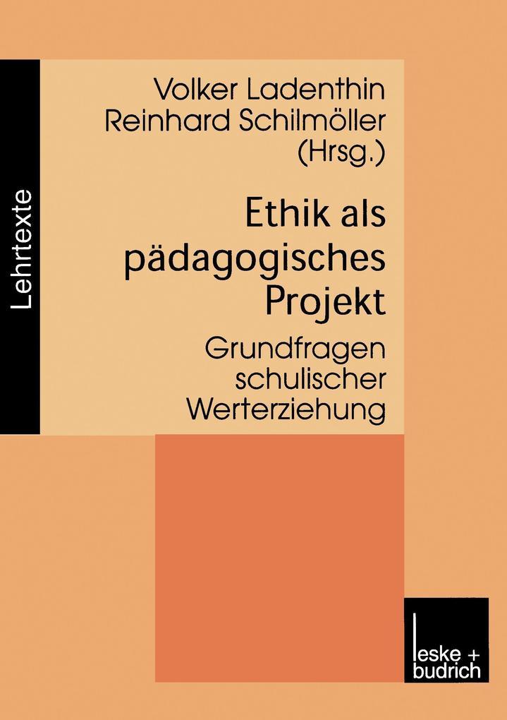 Ethik als pädagogisches Projekt als Buch (kartoniert)