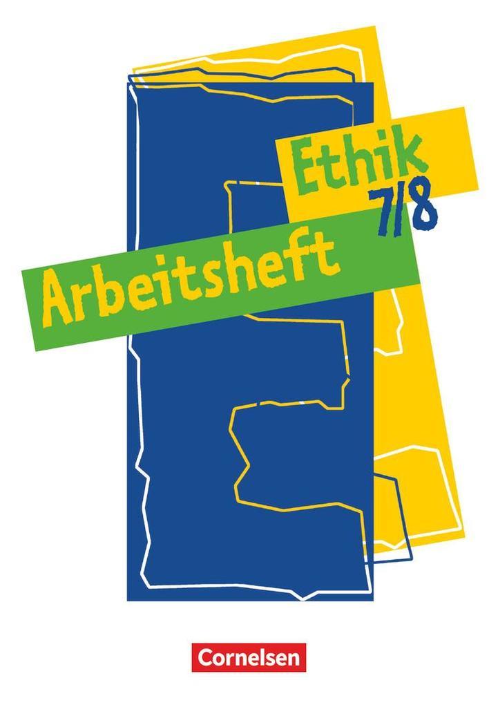 Ethik 7./8. Arbeitsheft als Buch