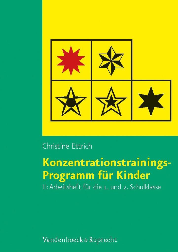 Konzentrationstrainings-Programm für Kinder II, 1. und 2. Schulklasse. Arbeitsheft als Buch (kartoniert)