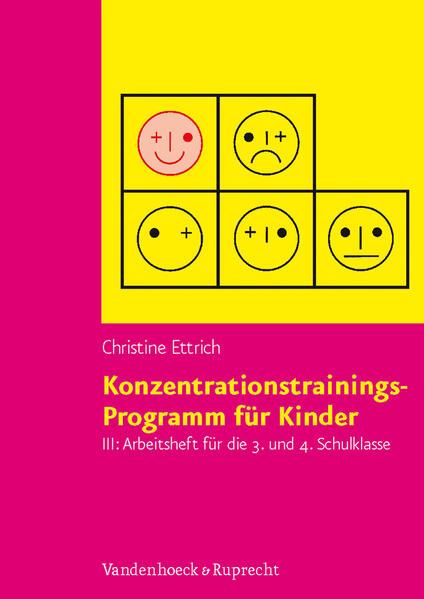 Konzentrationstrainings-Programm für Kinder III, 3. und 4. Schulklasse. Arbeitsheft als Buch (kartoniert)