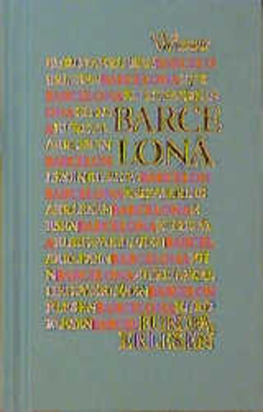 Europa Erlesen. Barcelona als Buch (gebunden)