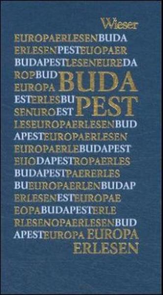 Europa Erlesen. Budapest als Buch (gebunden)