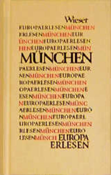 Europa Erlesen. München als Buch (gebunden)
