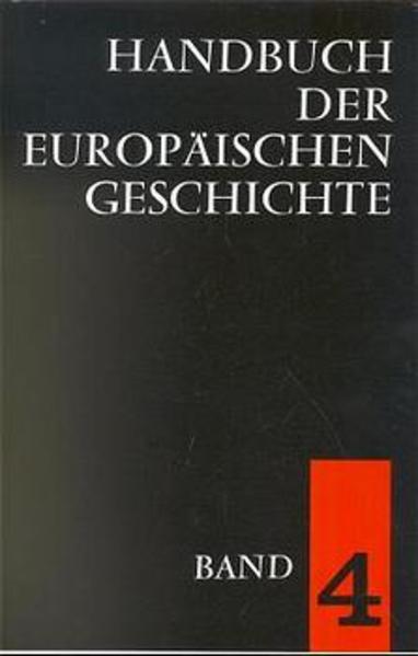 Handbuch der europäischen Geschichte 4 als Buch (gebunden)