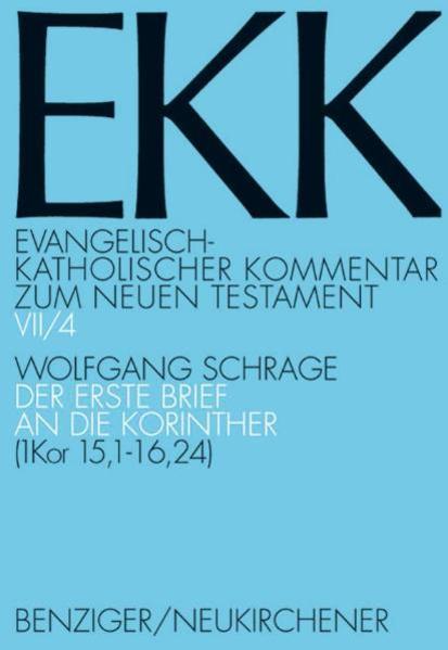 Evangelisch-Katholischer Kommentar zum NT / Korintherbrief 1 als Buch