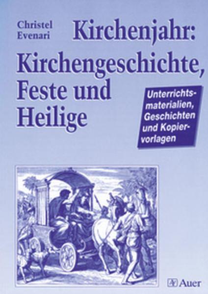 Kirchenjahr: Kirchengeschichte, Feste und Heilige als Buch (kartoniert)