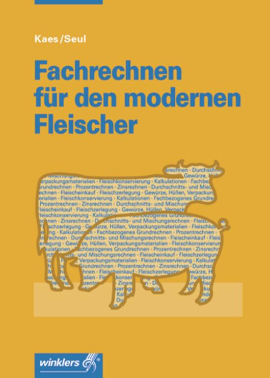 Fachrechnen für den modernen Fleischer als Buch (kartoniert)
