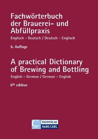 Fachwörterbuch der Brauerei- und Abfüllpraxis englisch-deutsch / deutsch-englisch als Buch (kartoniert)