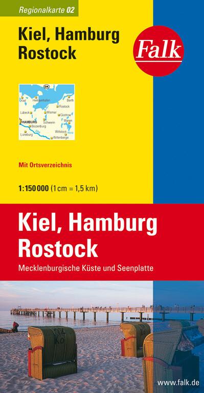 Falk Regionalkarte 02. Kiel, Hamburg, Rostock. 1 : 150 000 als Blätter und Karten