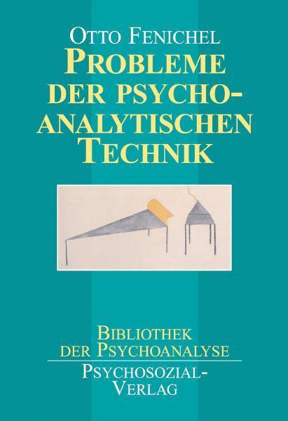 Probleme der psychoanalytischen Technik als Buch (gebunden)