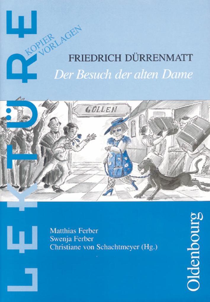 Friedrich Dürrenmatt: Der Besuch der alten Dame als Buch (kartoniert)