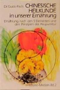 Chinesische Heilkunde in unserer Ernährung als Buch (kartoniert)