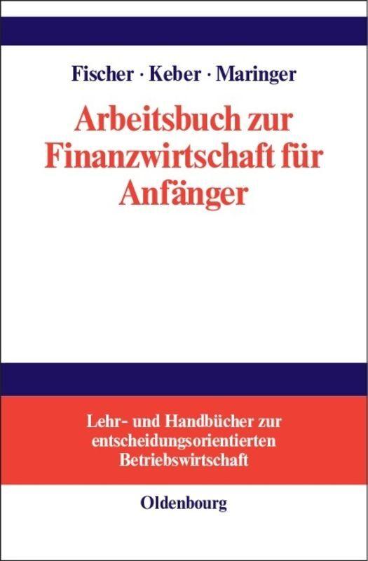 Arbeitsbuch zur Finanzwirtschaft für Anfänger als Buch