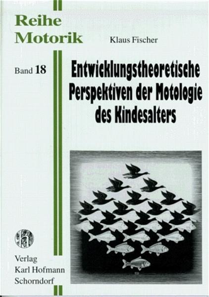 Entwicklungstheoretische Perspektiven der Motologie des Kindesalters als Buch (kartoniert)