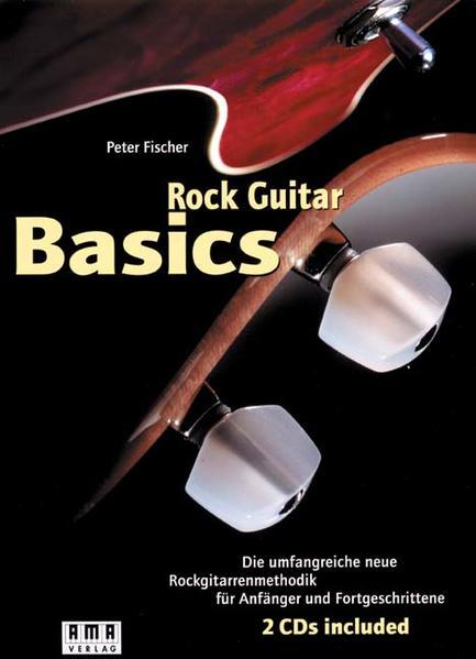 Rock Guitar Basics. Inkl. 2 CDs und 60-Wochen-Programm-Heft als Buch (kartoniert)