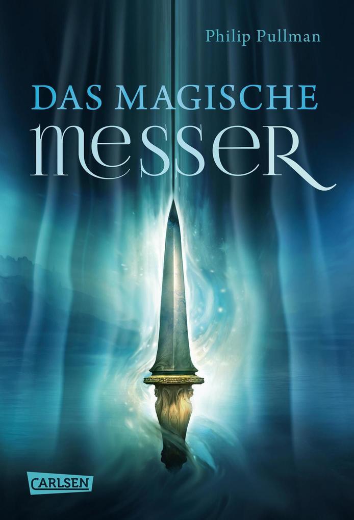 His Dark Materials 2: Das Magische Messer als eBook epub
