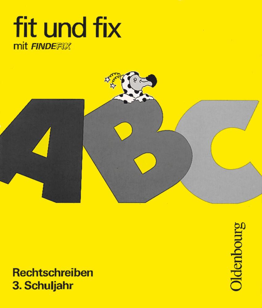 fit und fix mit Findefix 2. Rechtschreiben 3. Schuljahr. RSR als Buch (kartoniert)