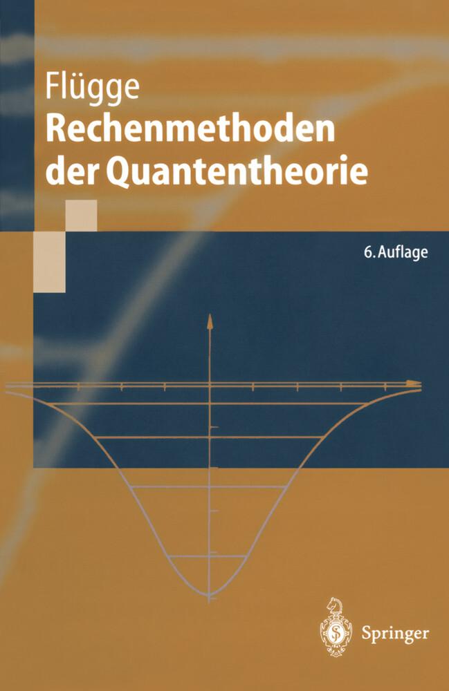 Rechenmethoden der Quantentheorie als Buch (gebunden)
