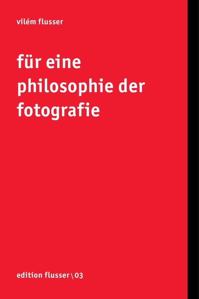 Für eine Philosophie der Fotografie als Buch (kartoniert)