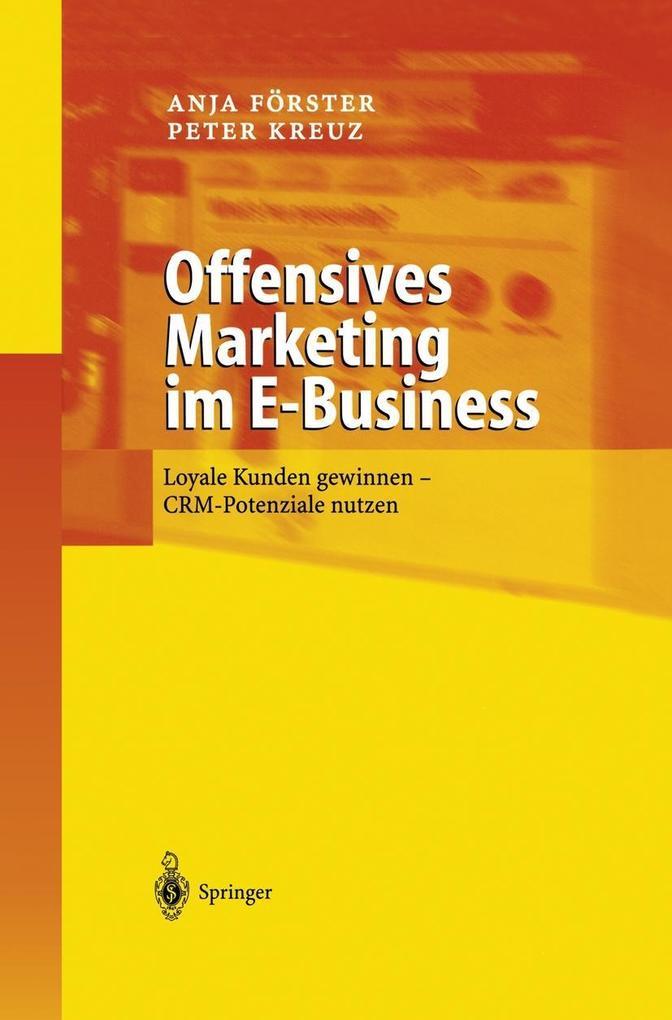 Offensives Marketing im E-Business als Buch (gebunden)