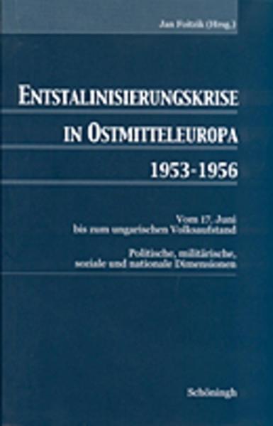 Entstalinisierungskrise in Ostmitteleuropa 1953-1956 als Buch (kartoniert)
