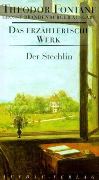 Das erzählerische Werk 17. Der Stechlin als Buch (gebunden)