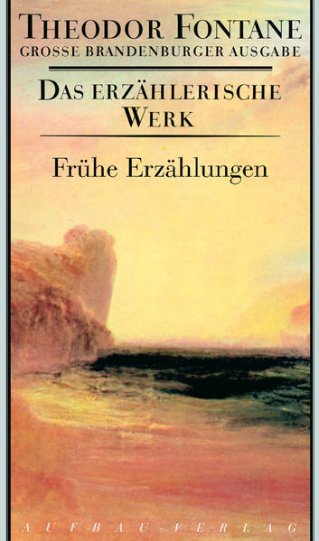 Das erzählerische Werk 18. Frühe Erzählungen als Buch (gebunden)