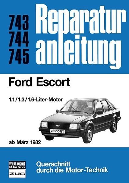 Ford Escort ab März 1982 als Buch (kartoniert)