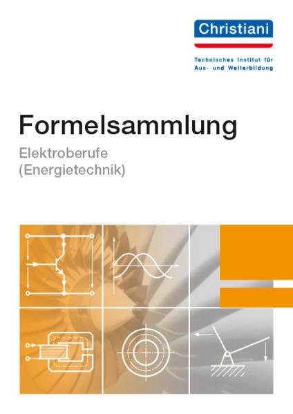Formelsammlung Elektroberufe ( Energietechnik) als Buch (kartoniert)