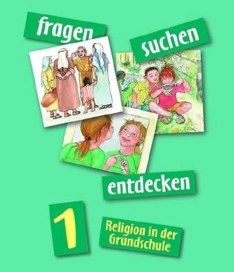 fragen - suchen - entdecken. Religion für die Grundschule als Buch