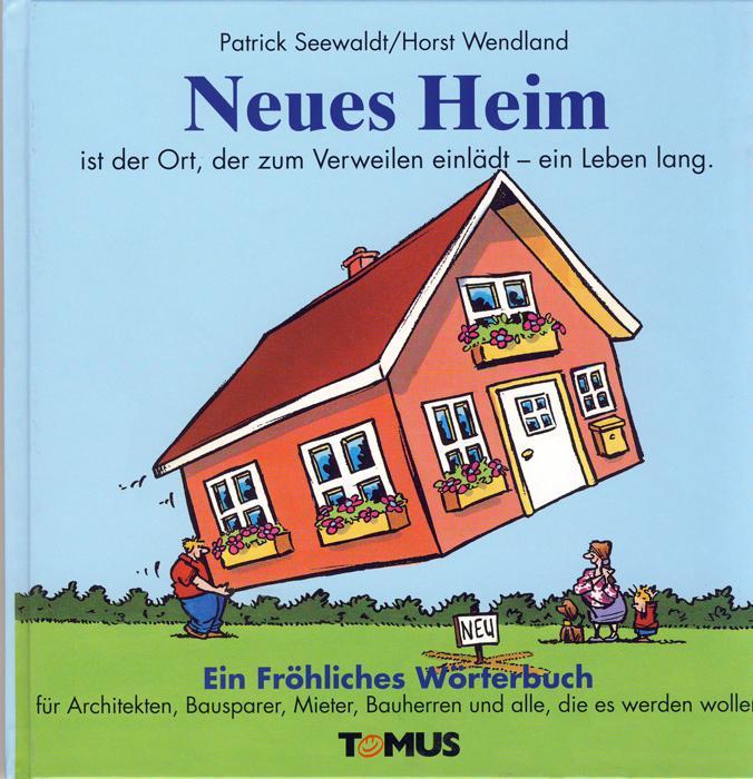 Neues Heim. Ein Fröhliches Wörterbuch als Buch (gebunden)