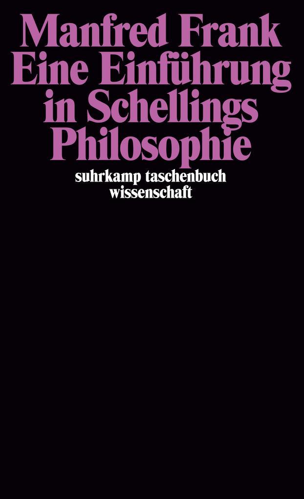 Eine Einführung in Schellings Philosophie als Taschenbuch