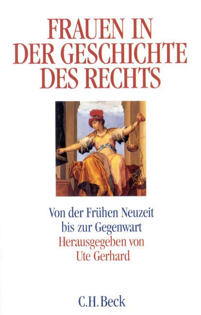Frauen in der Geschichte des Rechts als Buch (kartoniert)