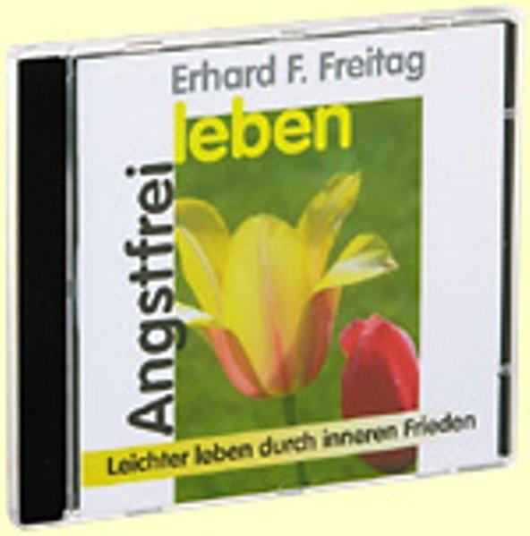 Angstfrei leben. CD als Hörbuch CD