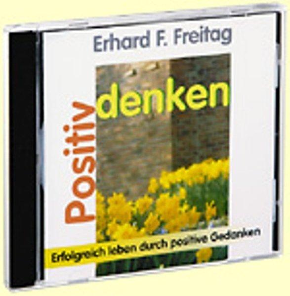 Positiv denken. CD als Hörbuch CD