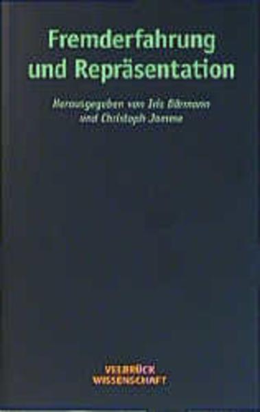 Fremderfahrung und Repräsentation als Buch (kartoniert)