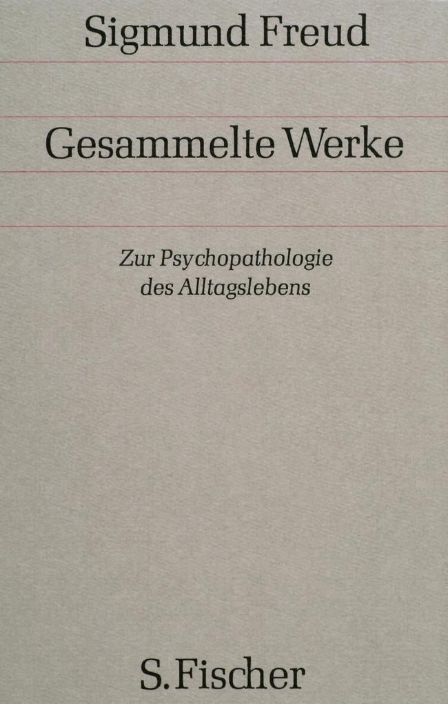 Zur Psychopathologie des Alltagslebens als Buch (gebunden)