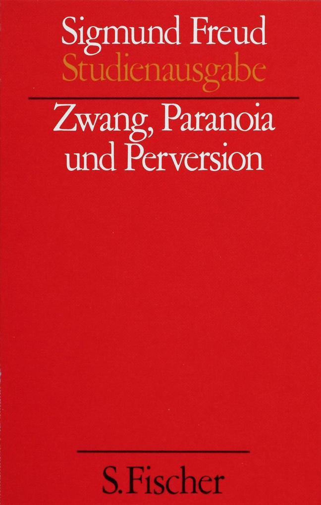 Zwang, Paranoia und Perversion, Band 7 als Buch (kartoniert)