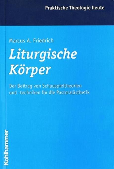 Liturgische Körper als Buch (kartoniert)
