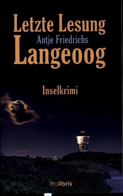 Letzte Lesung Langeoog als Buch (kartoniert)