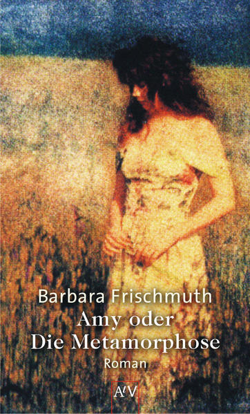 Amy oder Die Metamorphose als Taschenbuch