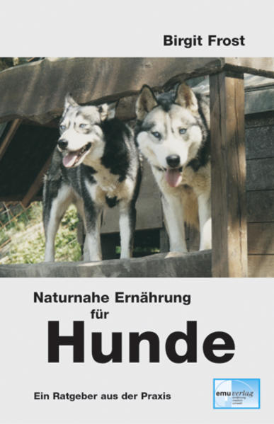 Naturnahe Ernährung für Hunde als Buch (kartoniert)