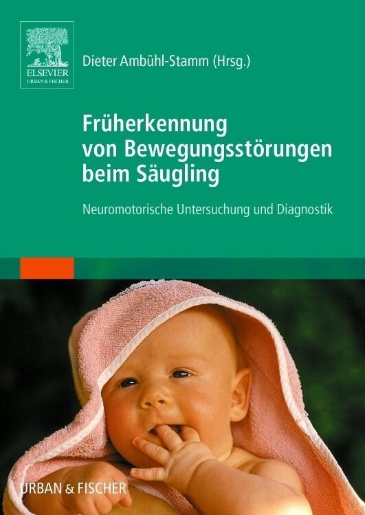 Früherkennung von Bewegungsstörungen beim Säugling als Buch (kartoniert)