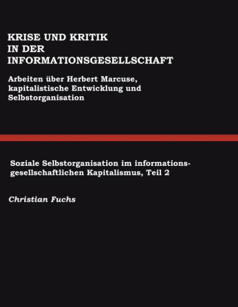 Krise und Kritik in der Informationsgesellschaft als Buch (gebunden)