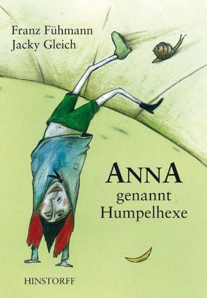 Anna, genannt Humpelhexe als Buch (gebunden)