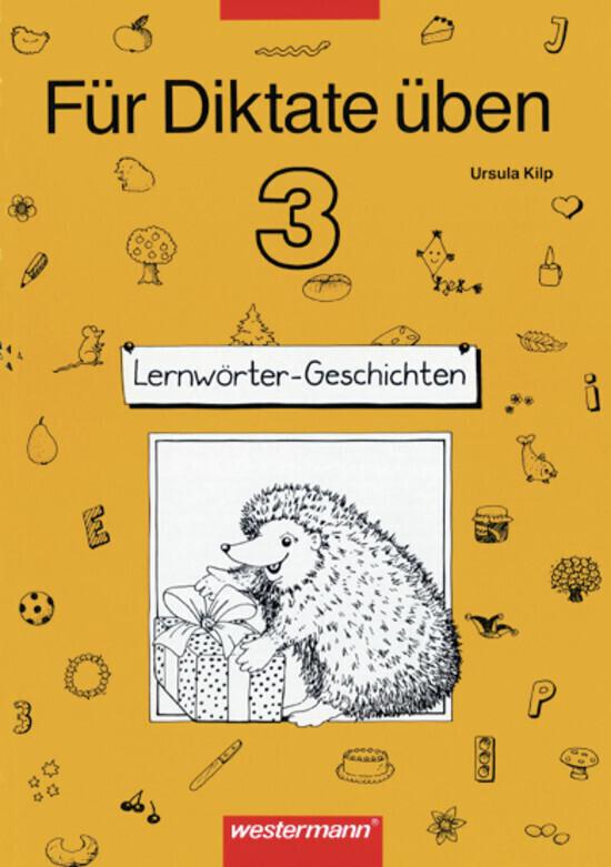 Für Diktate üben 3. Lernwörter-Geschichten. Arbeitsheft als Buch (kartoniert)