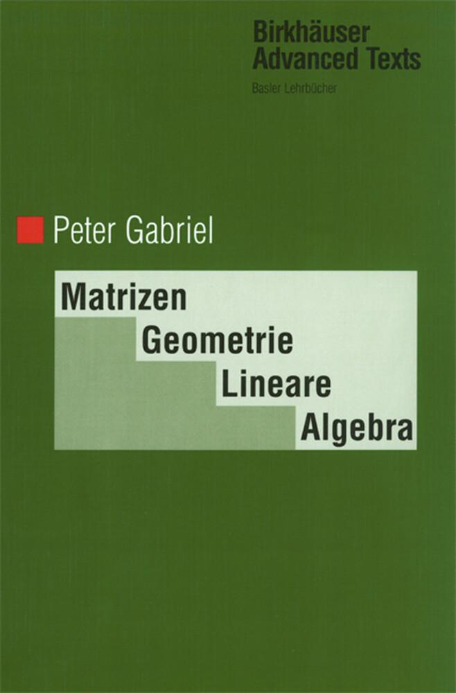 Matrizen, Geometrie, Lineare Algebra als Buch (gebunden)
