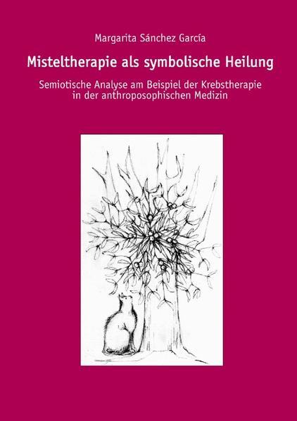 Misteltherapie als symbolische Heilung als Buch (gebunden)