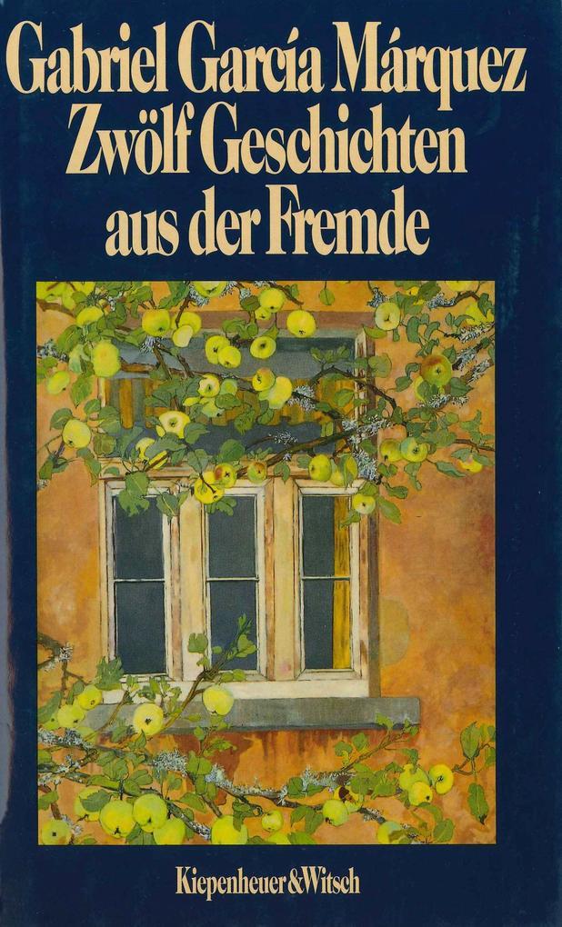 Zwölf Geschichten aus der Fremde als Buch (gebunden)