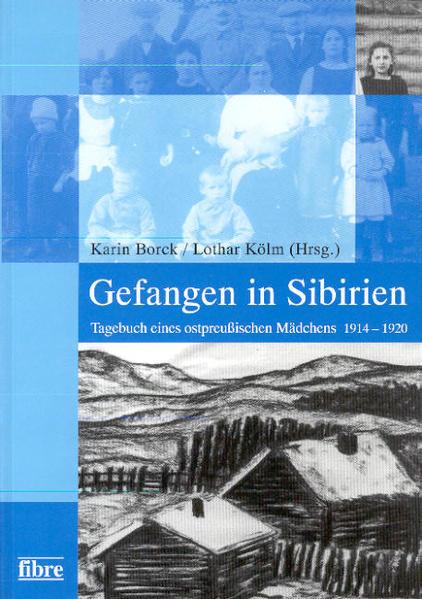 Gefangen in Sibirien als Buch (gebunden)